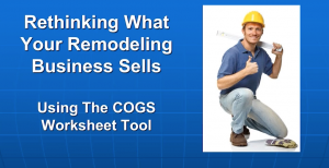 McCadden: Rethinking What Your Remodeling Business Sells