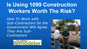 McCadden: Is Using 1099 Construction Workers Worth The Risk?